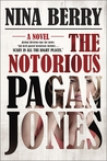 The Notorious Pagan Jones (Pagan Jones, #1)