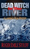 Dead Witch in the River (A Lawson's Peak Mystery Book 1)