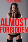Almost Forbidden (A Bundle of THREE Taboo Household Fantasy Stories)