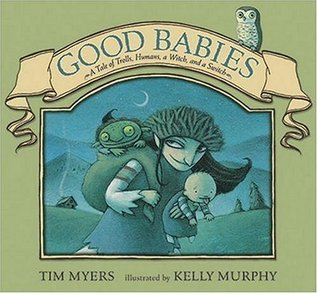 Good Babies by Tim J. Myers