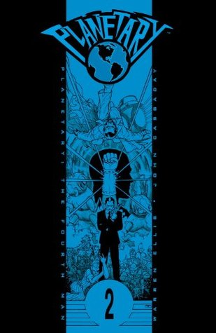 Planetary, Volume 2 by Warren Ellis