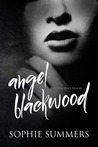 Angel Blackwood (FairyTales Don't Exist, #2)