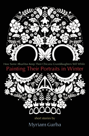 Painting Their Portraits in Winter: Stories