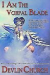 I Am the Vorpal Blade