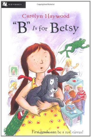 """""""B"""" Is for Betsy by Carolyn Haywood"""