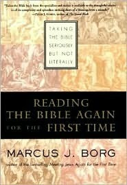 Reading the Bible Again for the First Time by Marcus J. Borg