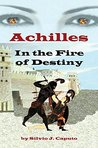 Achilles: In the Fire of Destiny