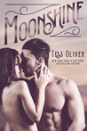 Moonshine by Tess Oliver