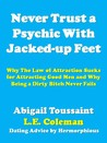 Never Trust a Psychic With Jacked-up Feet
