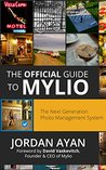 The Official Guide to Mylio: Mastering The Next Generation Photo Management System