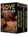Love and Danger Box Set (Love and Danger #1-4)