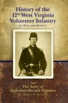 History of the 12th West Virginia Volunteer Infantry