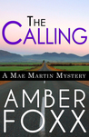 The Calling (Mae Martin Mysteries #1)