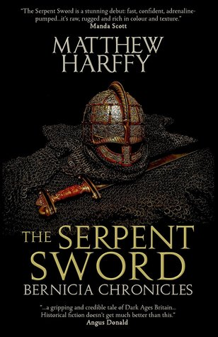 The Serpent Sword (Bernicia Chronicles #1)