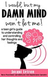 I would, but my DAMN MIND won't let me! by Jacqui Letran