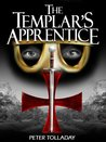 The Templar's Apprentice (The Outremer Chronicles Book 1)