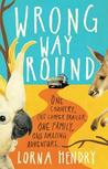 Wrong Way Round: One Country, One Camper Trailer, One Family, One Amazing Adventure
