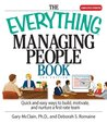 The Everything Managing People Book: Quick And Easy Ways to Build, Motivate, And Nurture a First-rate Team (Everything®)