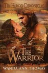 The Warrior (The Herod Chronicles, #1)