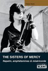 THE SISTERS OF MERCY Napalm, amphétamines et miséricorde