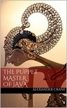 The Puppet Master of Java by Alexander Crane