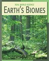 Earth's Biomes (21st Century Skills Library: Real World Science)