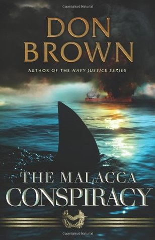 The Malacca Conspiracy by Don     Brown