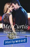 Breaking the Rules (Hollywood Rules Book 7)