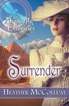 Surrender (The Dragonfly Chronicles #4)