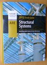 Structural Systems ARE 2012 Study Guide (Kaplan Construction Education)