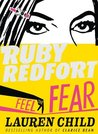 Feel the Fear (Ruby Redfort #4) by Lauren Child