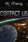 Contact Us (Jake Corby Sci-Fi Thriller, #1)