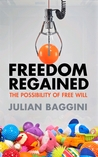 Freedom Regained:...