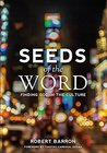 Seeds of the Word: Finding God in the Culture