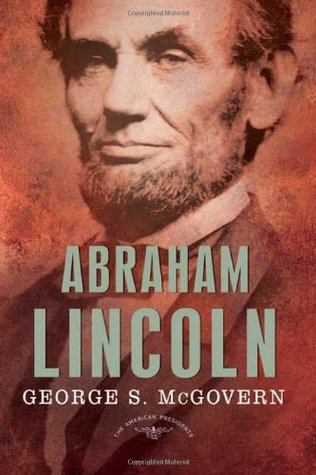 Abraham Lincoln by George S. McGovern