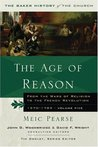 The Age of Reason: From the Wars of Religion to the French Revolution, 1570-1789 (Baker History of the Church)