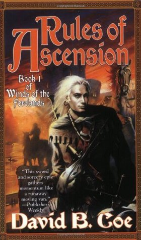 Rules of Ascension by David B. Coe