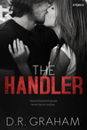 The Handler by D.R. Graham