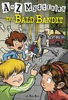 The Bald Bandit (A to Z Mysteries, #2)