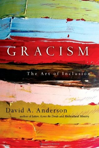 Gracism by David A.  Anderson