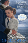 Marrying Christopher (Hearthfire Romance, #3)
