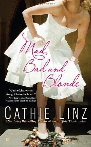 Mad, Bad and Blonde (West Investigations, #1)