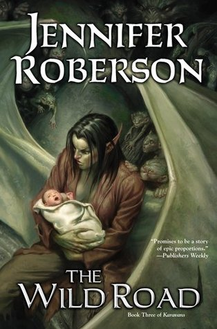 The Wild Road by Jennifer Roberson