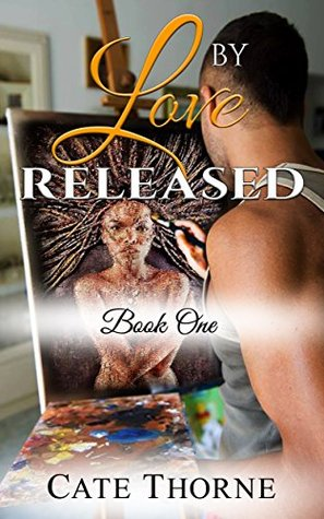 By Love Released: Book One