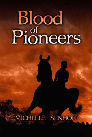 Blood of Pioneers (Divided Decade Collection #2)