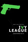 Ivy League by Christopher Waltz