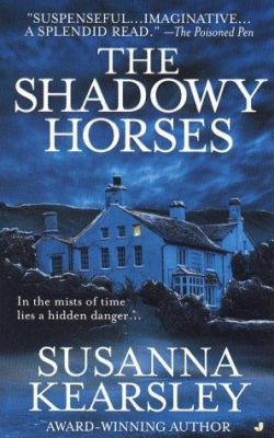 The Shadowy Horses by Susanna Kearsley