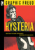 Hysteria: Graphic Freud Series