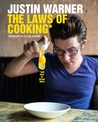 The Laws of Cooking: And How to Break Them