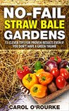No-Fail Straw Bale Gardens: 13 Clever Tips For Proven Results Even If You Don't Have A Green Thumb